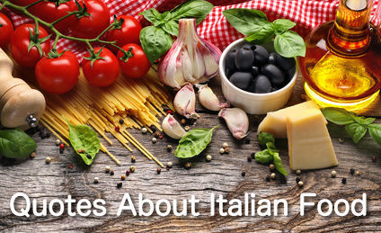 Quotes About Italian Food