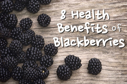 8 Health Benefits of Blackberries