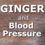 Ginger and Blood Pressure