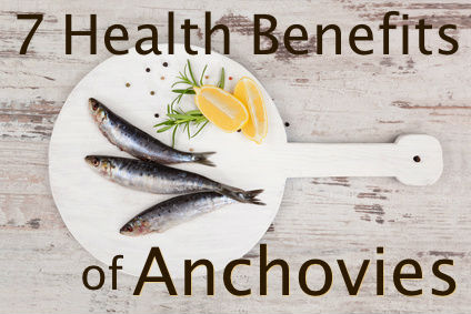 7 Health Benefits of Anchovies