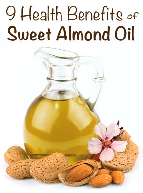 9 Health Benefits of Sweet Almond Oil