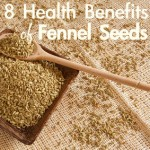 8 Health Benefits of Fennel Seeds