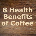 8 Health Benefits of Coffee