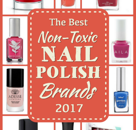 Best Non-Toxic Nail Polish Brands 2017
