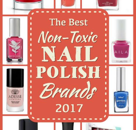 Best Non-Toxic Nail Polish Brands 2017
